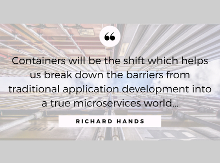 Image of a quote from Richard Hands on containers.